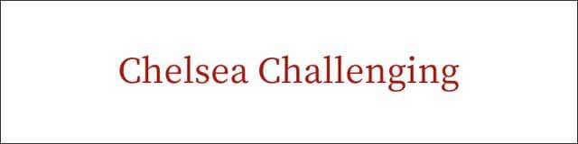 Chelsea Challenging